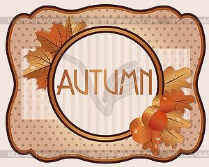 Alte Karte Herbst mit Eicheln und Eichenblätter, Vektor - Vector-Bild