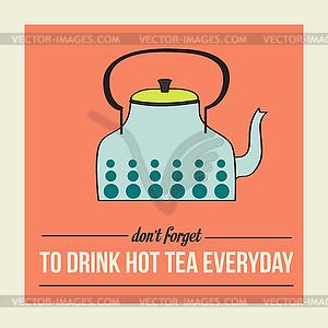 Retro-Poster mit Wasserkocher und Nachricht - Vektorgrafik-Design