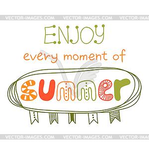 Genießen Sie jeden Augenblick des Sommers, Zitat - Vector Clip Art